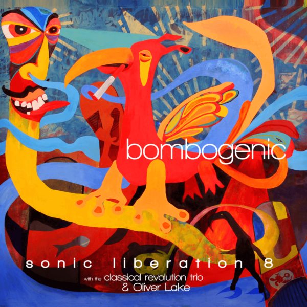 Bombogenic LP Cover, Sonic Liberation 8